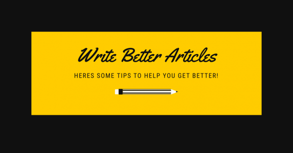 How To Write Better Articles For Your Blog
