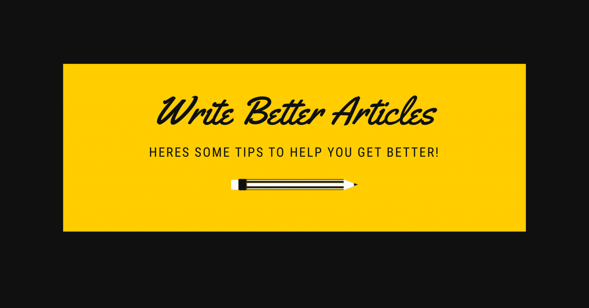 """Image result for write better articles"""""""