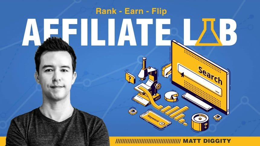 Affiliate Lab - Matt Diggity