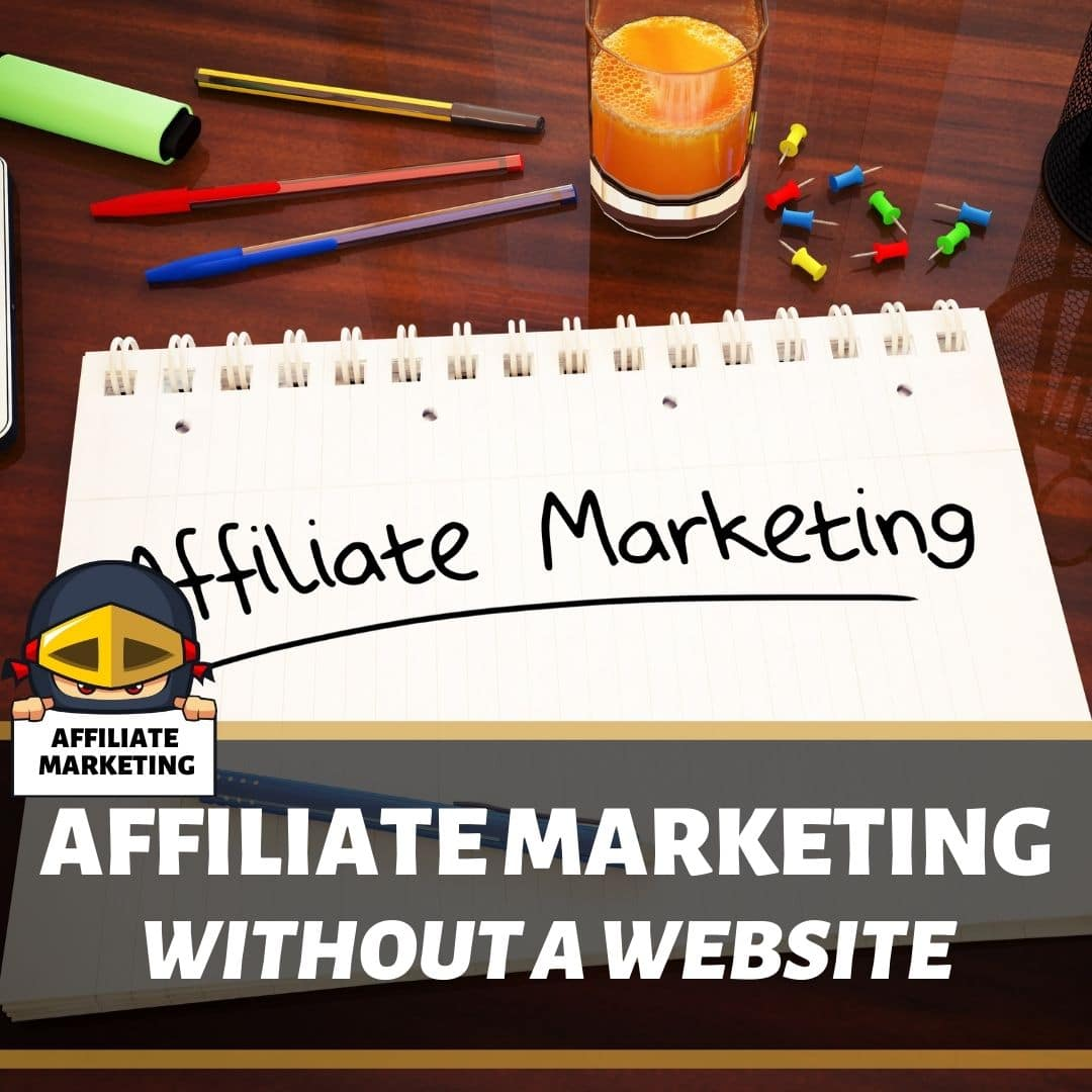 How to do affiliate marketing without a website (1)