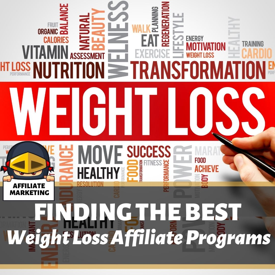 The Best weight loss affiliate programs